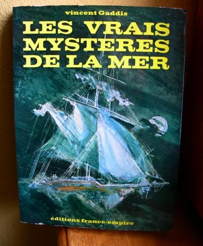 vincent gaddis,les vrais mystères de la mer,mystères,ésotérisme,inconnu,vaisseaux fantômes,mer,mary céleste,triangle des bermudes,bermudes,disparitions