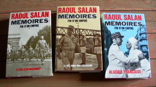 général raoul salan,général salan,raoul salan,mémoires,fin d'un empire,seconde guerre mondiale,f.f.i,viêt-minh,indochine,guerre d'indochine,hô chi minh,algérie,guerre d'algérie,de gaulle,soldat,guerriers