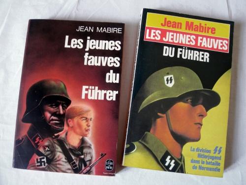 jean mabire,les jeunes fauves du führer,division ss hitlerjugend,waffen ss,bataille de normandie,débarquement,seconde guerre mondiale,troisième reich,histoire,guerres,guerriers