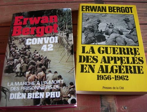 erwan bergot,corée,indochine,guerre d'algérie,bataille d'alger,diên biên phu,convoi 42,soldats,guerre,guerriers