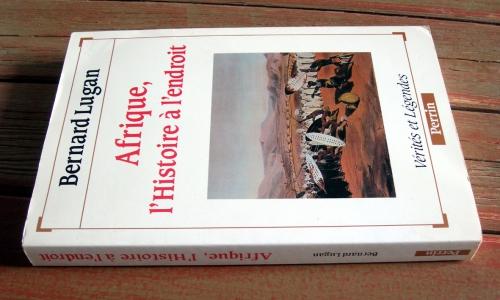 bernard lugan,afrique,colonisation,ethnisme,histoire