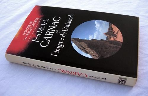 jean markale,carnac et l'énigme de l'atlantide,carnac,atlantide,mystère,archéologie,réalisme fantastique,celtes,histoire mystérieuses,ésotérisme,mythologie,menhirs,dolmens,cromlechs,mégalithes