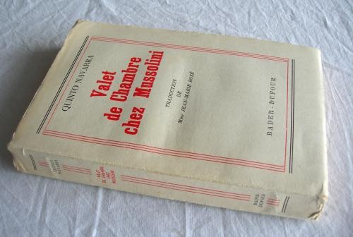 quinto navarra,mussolini,histoire,fascisme,années 30,seconde guerre mondiale,témoignage,politique